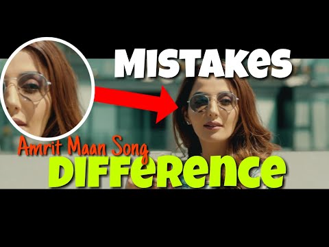 10 MISTAKES IN DIFFERENCE SONG BY AMRIT MAAN | FILMY MISTAKES