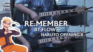 RE:MEMBER - FLOW (NARUTO OPENING 8) Guitar Cover
