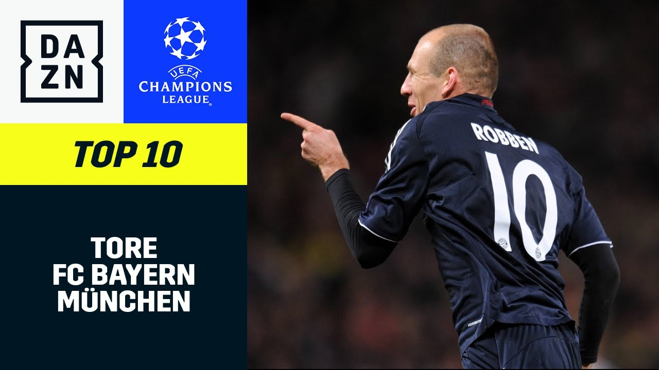 Top 10 Tore FC Bayern | UEFA Champions League | DAZN Highlights