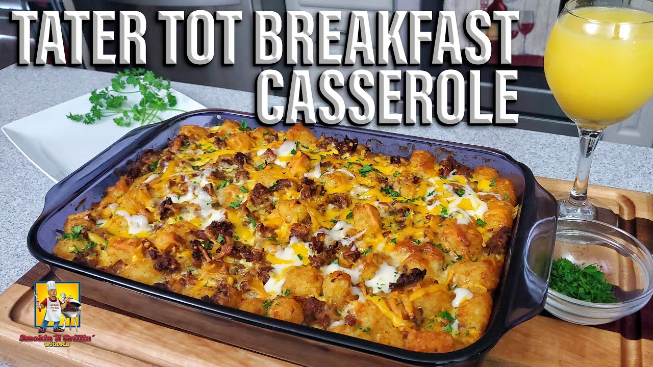 New Foodie Alert: Tater Tot Breakfast Casserole 5/2/21