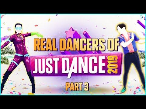 Real Dancers of Just Dance 2019   PART 3/3 [FINAL]
