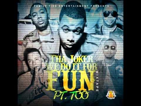 Tha Joker - We Do it For Fun Part 9