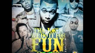 Tha Joker - We Do it For Fun Part 9