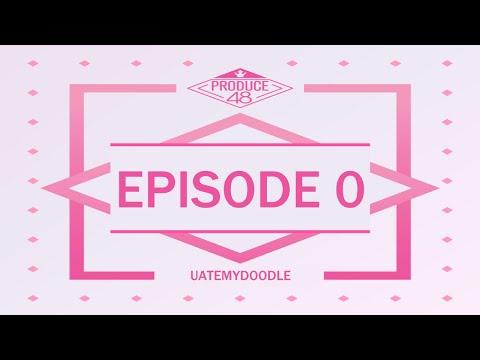 Produce 48 - Best Of Episode 0 (Eng Sub)