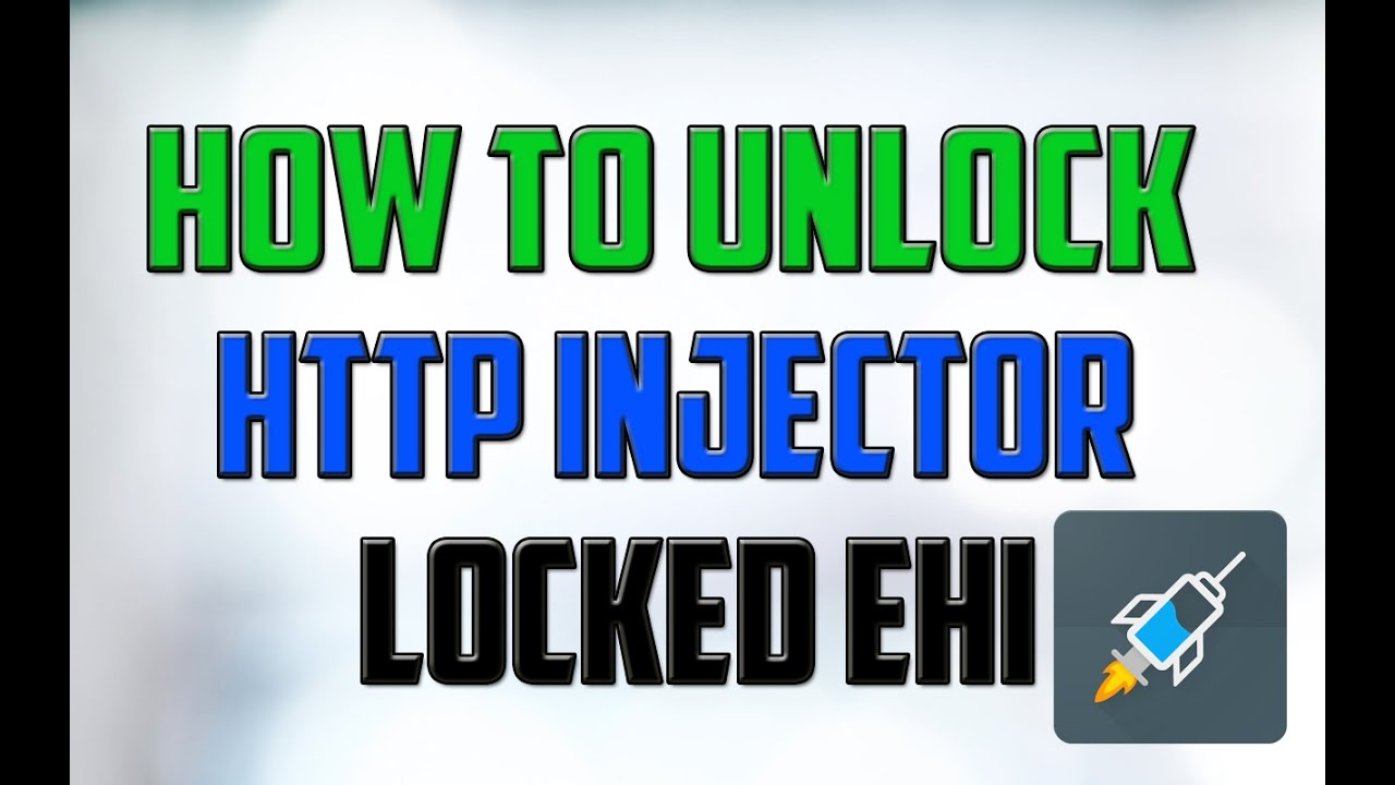 How to Unlock the Http injector Locked Ehi #Unlock ehi file