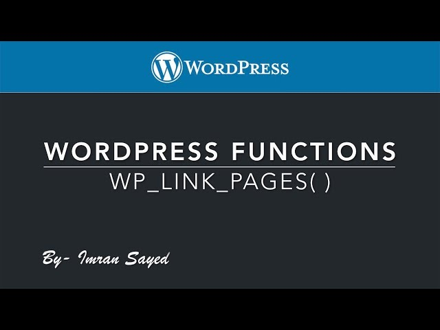 WordPress Functions wp_link_pages function Part-5