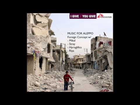 Foreign Concept-  The Volks VIP (Music for Aleppo)