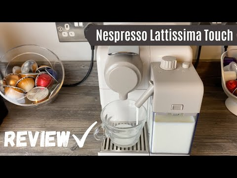Nespresso Lattissima Touch Coffee Machine Review | Marks out of 10, taste test, drinks made and more