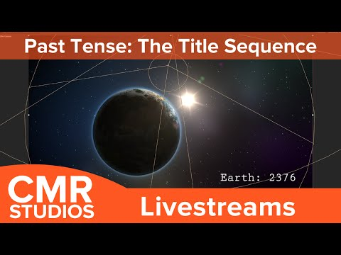 CMR Studios Live Stream - Building the Title Sequence