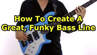 How To Build An Awesome Funky Bass Line