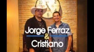Jorge Ferraz & Cristiano - Câmera Escondida - Lançamento!