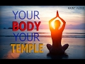 Your body your temple motivation 2017 mp3