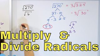 09 - Simplify Radİcals (Square Roots) w/ Multiplication and Division, Part 1