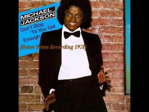 Michael Jackson - Don't Stop 'Til You Get Enough [Home Demo Recording 1978]