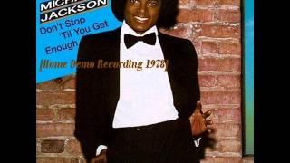 michael jackson don t stop til you get enough home demo recording 1978