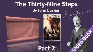 Part 2 - The Thirty-Nine Steps Audiobook by John Buchan (Chs 6-10)