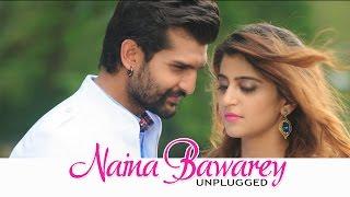 New Punjabi Songs 2016 ● Naina Baawre - Unplugged - Amrinder Gill - Mandy Takhar - Yuvraj Hans