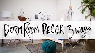 Ultimate Dorm Room Design 3 Ways