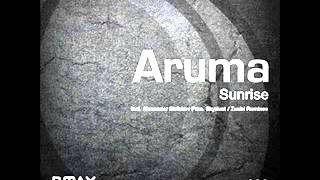 Aruma  Sunrise Zuubi Remix