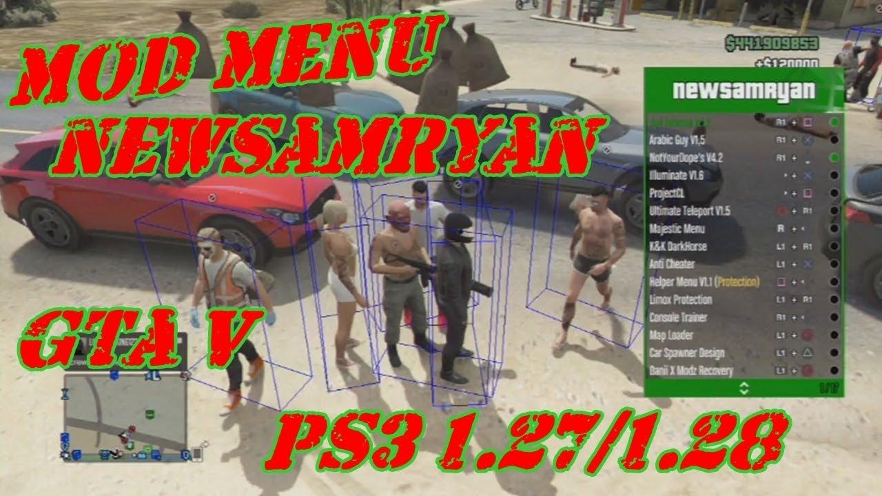 MOD MENU NewSamRyan GTA V PS3 1 27/1 28 DEX/CEX BLES/BLUS +DOWNLOAD