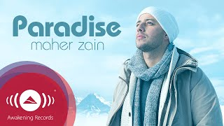 Video Maher Zain - Paradise | Official Audio download MP3, 3GP, MP4, WEBM, AVI, FLV Oktober 2018