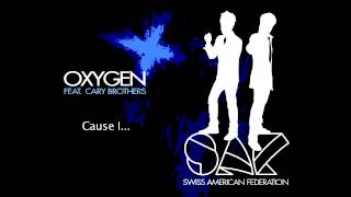 S.A.F. feat. Cary Brothers - Oxygen (Original Mix)
