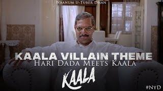 Kaala - Villain Meets Karikalan   Hari Dada Theme   High Quality   NyD