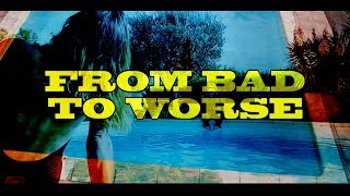 The Rusty Bells - FROM BAD TO WORSE [Uncensored/Official Video]