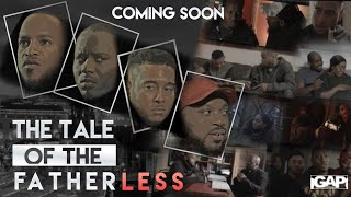 The Tale of The Fatherless - Official Trailer 2021