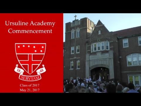 Ursuline Academy St. Louis - 2017 Graduation