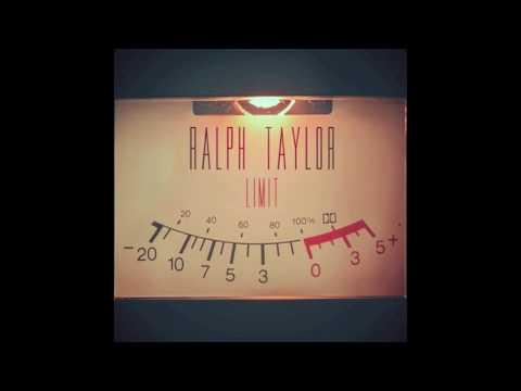 Ralph Taylor - Limit