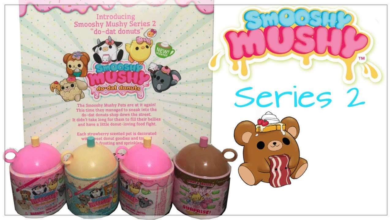 Smooshy Mushy Creamery Series 3 : Smooshy Mushy Series 2 Do-Dat Donuts and Series 1 Smooshy Mushy Besties Blind Bags and Bento ...