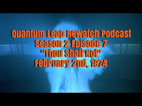 """Download Quantum Leap Rewatch Podcast: Season 2 Episode 7 """"Thou Shall Not"""""""
