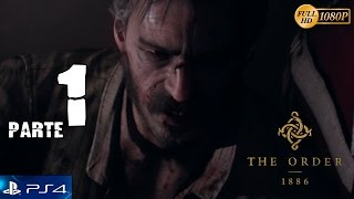 """The Order 1886 - Español Parte 1 Gameplay PS4 - Prologo """"Soy Caballero"""""""
