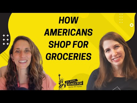 All Ears English Podcast 1459: How Americans Shop for Groceries