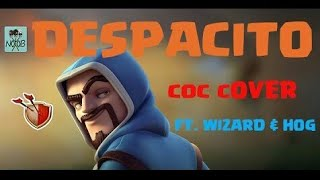 Clash Of Clans Despacito X Faded X Shape Of You
