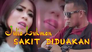 SAKIT DI DUAKAN - JULIA LUKMAN (Lyrics)