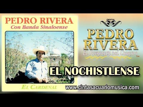 El Nochistlense - Pedro Rivera disco oficial El Cardenal con Banda Sinaloense