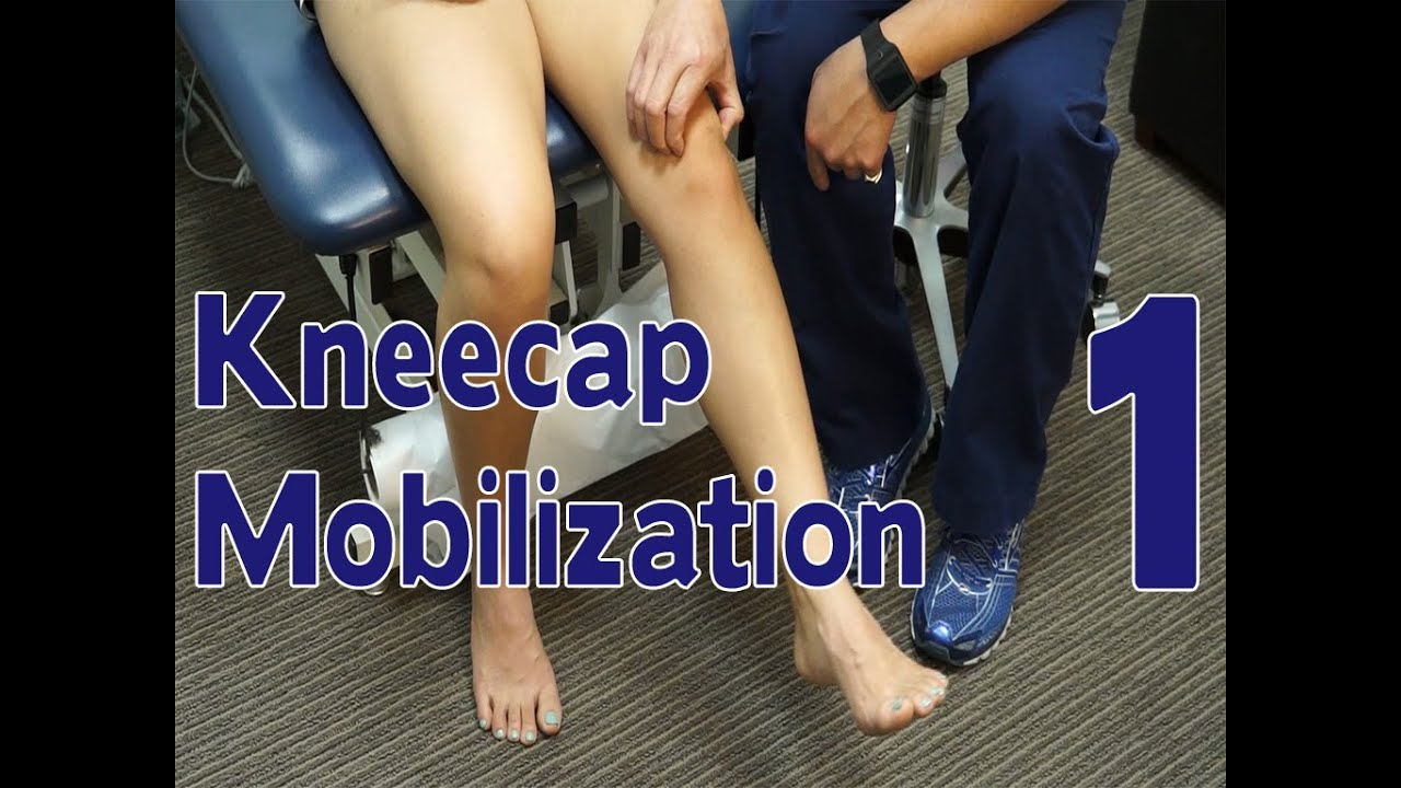 8fe17c4f68 Kneecap Mobilization Exercise | Reduce Pain in Bending and Extending ...