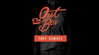"""""""Out The Box"""" Featuring Tony Ramirez #4 l Presented By Urban Kings & Lineage Ent"""