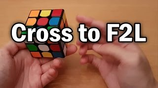 rubik s cube cross to f2l transition