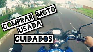 Comprar Moto usada - cuidados [Robson vlogs]