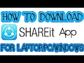 How To Download SHAREit App For Laptop