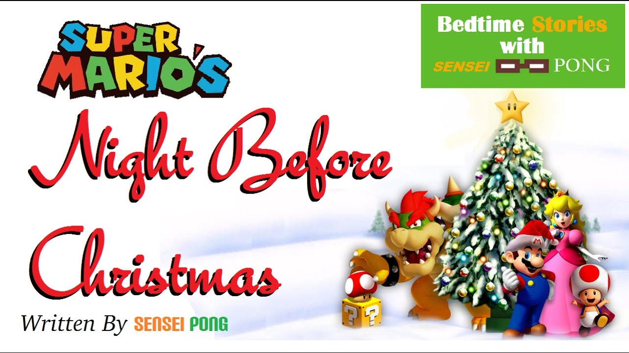 bedtime stories super marios night before christmas fan fiction storybook for kids - Christmas Bedtime Stories