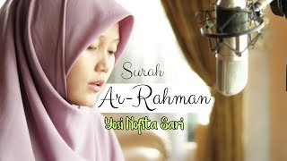 Download Terbaru, Murotal Surah Ar Rahman Merdu Irama Bayyati Oleh Yosi Nofita Sari