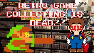 Retro Game Collecting is DEAD!