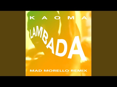 La Lambada Mad Morello Remix