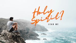 Holy Spirit Lead Us - Pastor Ray Garcia || Wissahickon Church