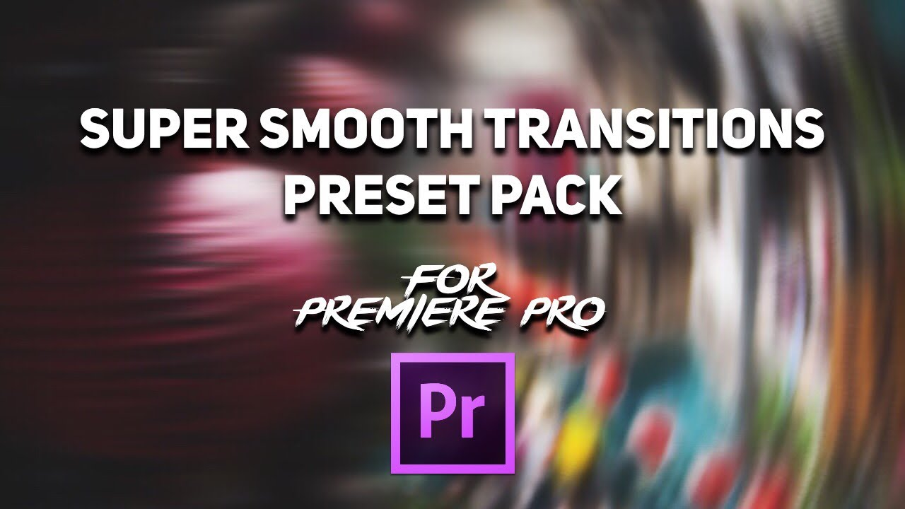 FREE Ultimate SUPER SMOOTH Transitions Preset Pack For Adobe Premiere Pro (  Sam Kolder Style )