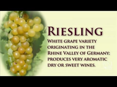 White Wine-Riesling: Wine Dictionary w/ Lettie Teague